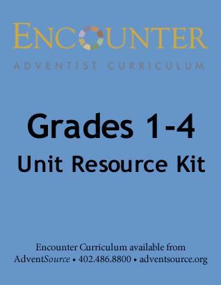 Encounter Adventist Curriculum - Grades 1-4