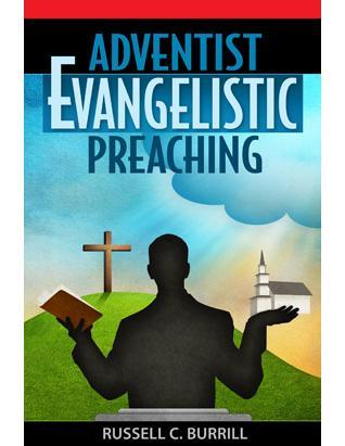 Adventist Evangelistic Preaching