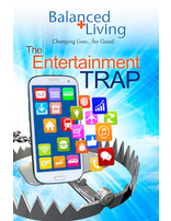The Entertainment Trap - Balanced Living Tract (Pack of 25)