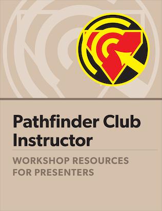 Pathfinder Instructor Certification - Presenter's Guide