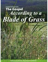 The Gospel According to a Blade of Grass