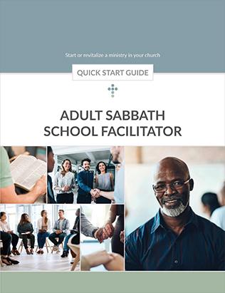 Adult Sabbath School Facilitator Quick Start Guide