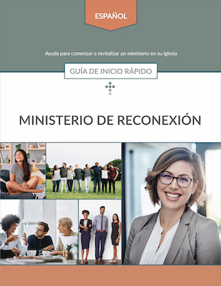 Reconnecting Ministries Quick Start Guide (Spanish)