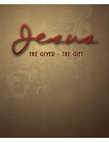 Jesus: The Giver - The Gift