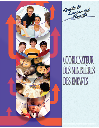 Children's Ministry Coordinator Quick Start Guide - (French)
