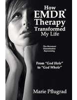 How EMDR Therapy Transformed My Life