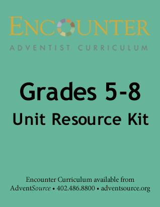 Encounter Adventist Curriculum - Grades 5-8