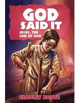 God Said It - Jesus, The Son of God (#9)