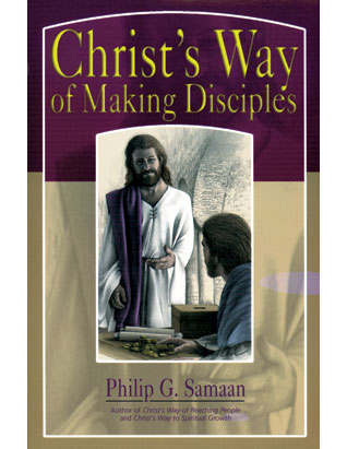 Christ's Way of Making Disciples