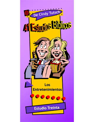 41 Bible Studies/#30 Entertainment (Spanish)