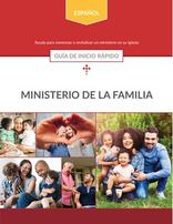 Family Ministries (Spanish) --  Quick Start Guide