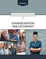 Child Evangelism Quick Start Guide (French)