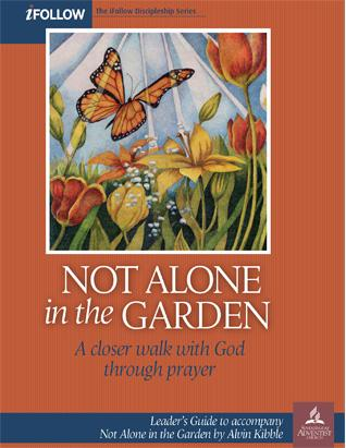 Not Alone in the Garden - iFollow Leader's Guide