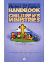 Pastor's & Elder's Handbook for Children's Ministries