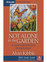 Not Alone in the Garden - Bible Study Guide