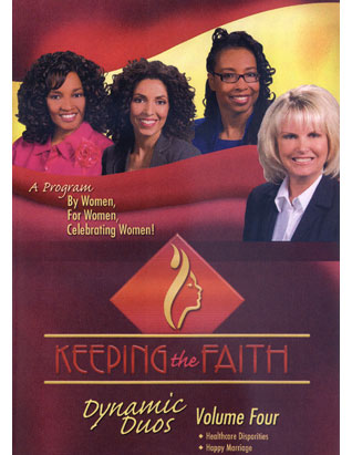 Keeping the Faith DVD-Healthcare Disparities/Happy Marriage
