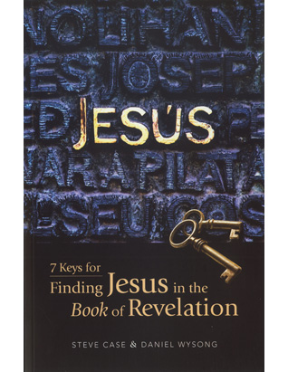 7 Keys for Finding Jesus in the Book of Revelation