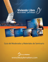 (Spanish) Living Free - Quit Nicotine...for Good Facilitator Guide/Notebook - PPT Download