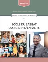 Kindergarten Sabbath School Quick Start Guide (French)