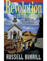 Revolution in the Church: Unleashing the Awesome Power of Lay Ministry