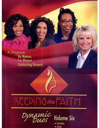 Keeping the Faith DVD-Infertility/Purity