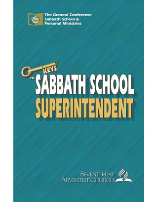 The Sabbath School Superintendent