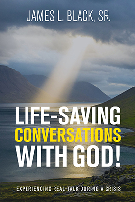 Life-Saving Conversations with God!