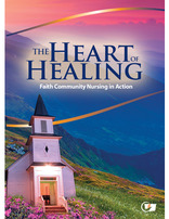 Faith Community Nursing DVD-The Heart of Healing