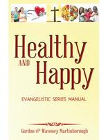 Healthy and Happy Evangelistic Series Manual