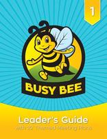 Busy Bee Curriculum Leader's Guide