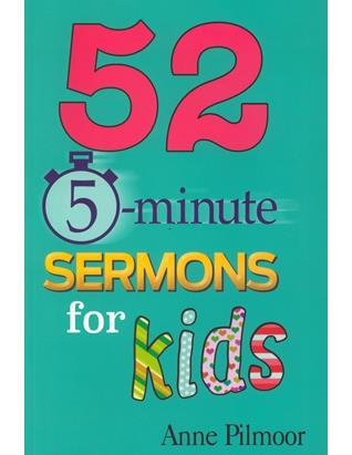 52 5-Minute Sermons for Kids