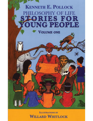 Philosophy of Life Stories For Young People Volume 1