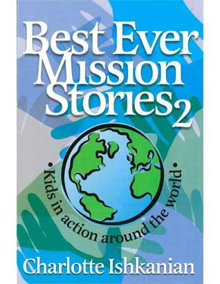 Best Ever Mission Stories #2