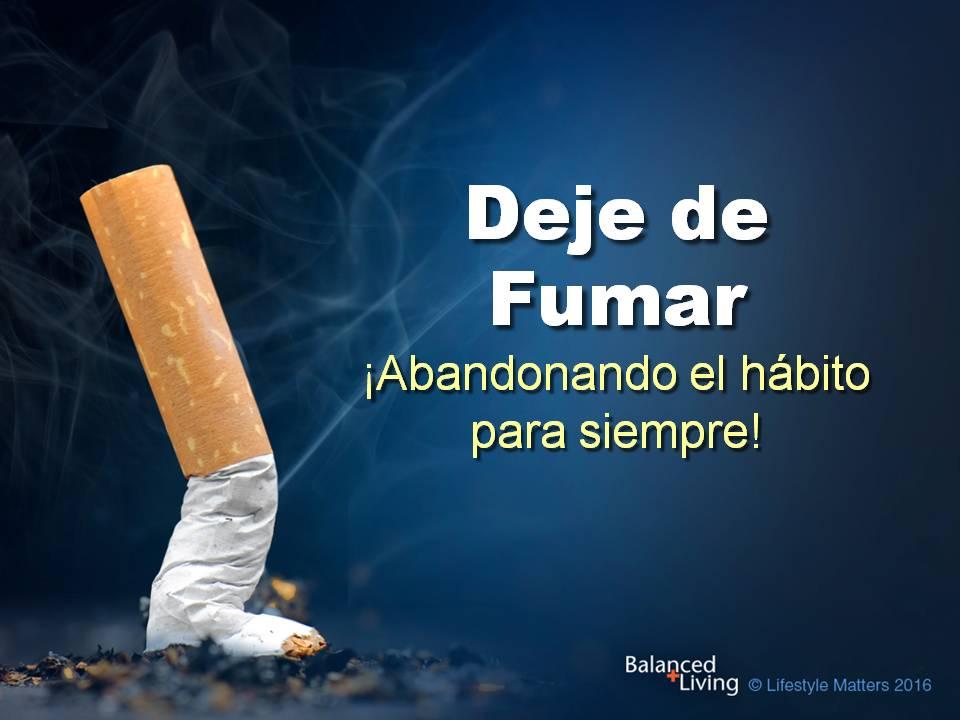 Viviendo en equilibrio -Deje de fumar -Descargar presentaciones de PPT