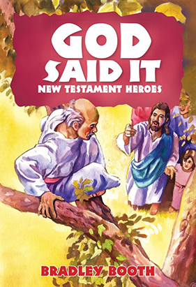God Said It: New Testament Heroes #8
