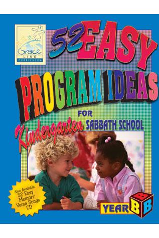 52 Easy Program Ideas Year B
