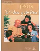 New Members' Bible Study Guide: In Step With Jesus - The Power of the Word