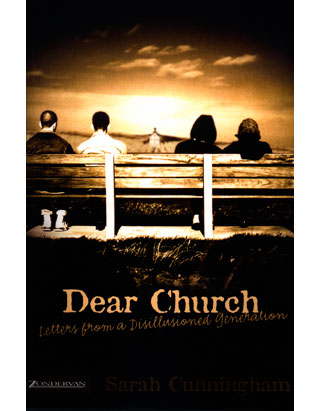 Dear Church: Letters from a Disillusioned Generation