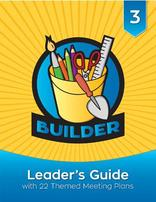 Builder Curriculum Leader's Guide