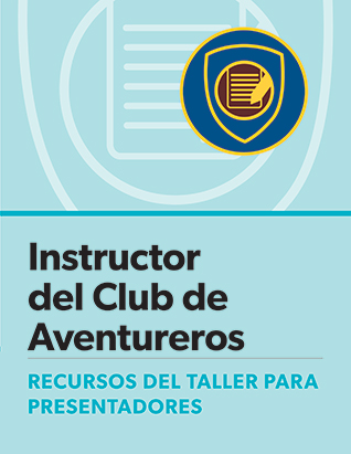 Adventurer Club Instructor Certification Presenter's Guide - Spanish