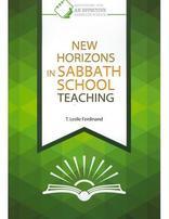 New Horizons in Sabbath School Teaching