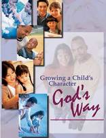 Growing a Child's Character God's Way Seminar