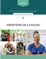 Health Ministries Coordinator Quick Start Guide (Spanish)