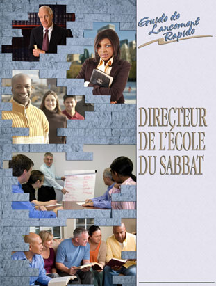 Sabbath School Superintendent Quick Start Guide (French)