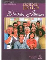New Members' Bible Study Guide: In Step With Jesus - The Power of Mission