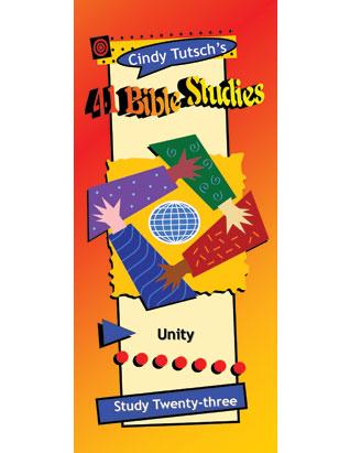 41 Bible Studies/#23 Unity