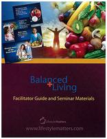Balanced Living: Facilitator Guide/Notebook Only