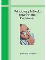 Principles and Methods to Obtain Decisions (Spanish)