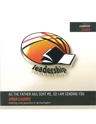 Ambassadors Curriculum -  Module 2 - Leadership - Leader