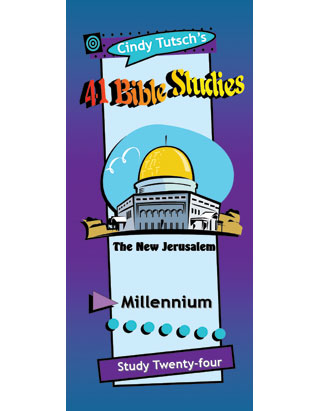 41 Bible Studies/#24 Millennium
